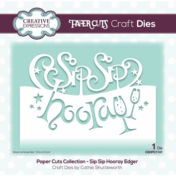 Creative Expressions SIP SIP HOORAY EDGER Paper Cuts Collection Die cedpc1141