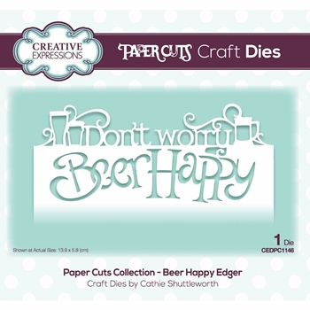 Creative Expressions BEER HAPPY EDGER Paper Cuts Collection Die cedpc1146