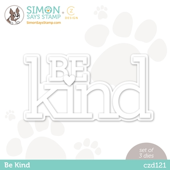 CZ Design BE KIND Wafer Dies czd121 Diecember