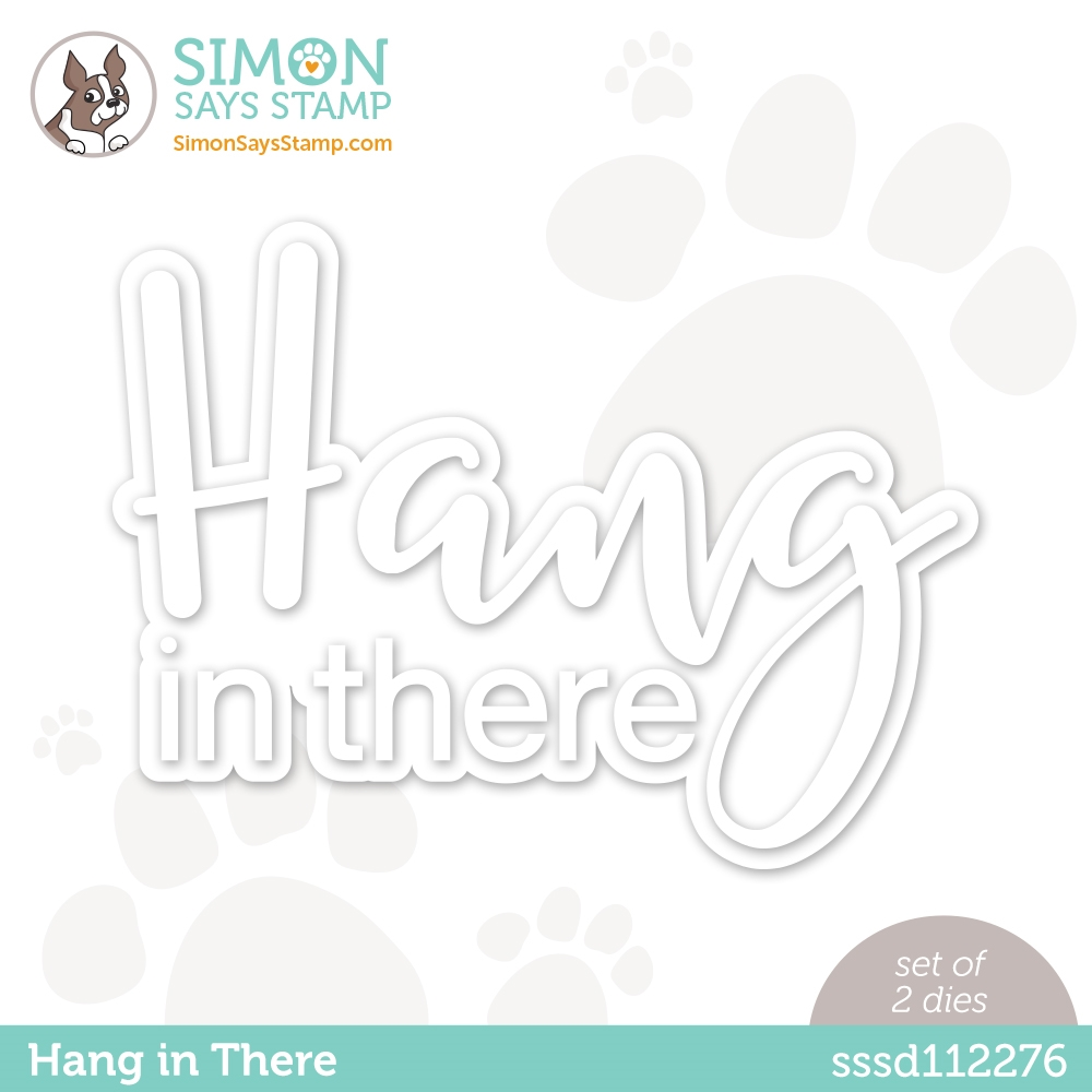 Simon Says Stamp HANG IN THERE Wafer Dies sssd112276 Diecember zoom image
