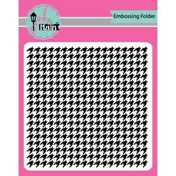 Pink and Main HOUNDSTOOTH Embossing Folder pmt004