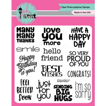 Pink and Main SPOTLIGHT SAYINGS 1 Clear Stamps pm0436