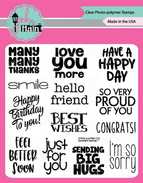 Pink and Main SPOTLIGHT SAYINGS 1 Clear Stamps pm0436 zoom image