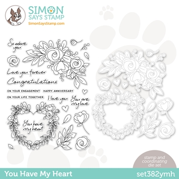 Simon Says Stamps and Dies YOU HAVE MY HEART set382ymh Love You
