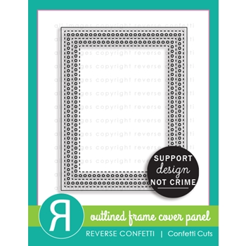 Reverse Confetti OUTLINED FRAME COVER PANEL Die