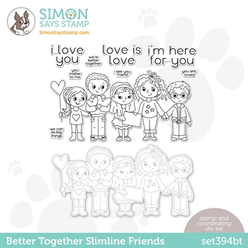 Simon Says Stamps and Dies BETTER TOGETHER SLIMLINE FRIENDS set394bt Love You Too