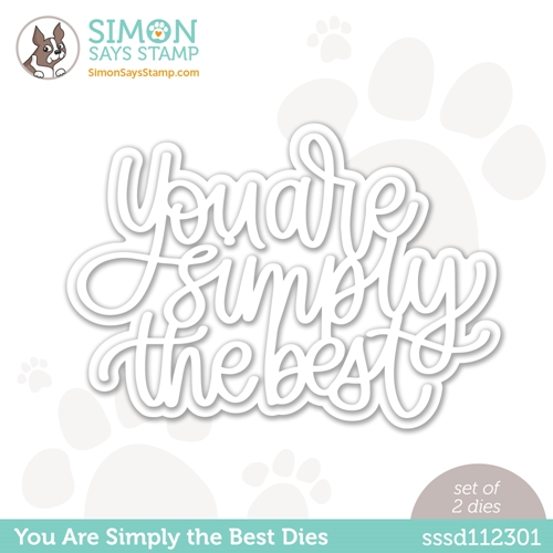 Simon Says Stamp YOU ARE SIMPLY THE BEST Wafer Dies sssd112301 Love You Too Preview Image
