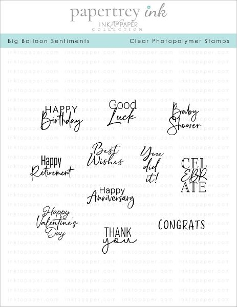 Papertrey Ink Big Balloon Sentiments Clear Stamp Set