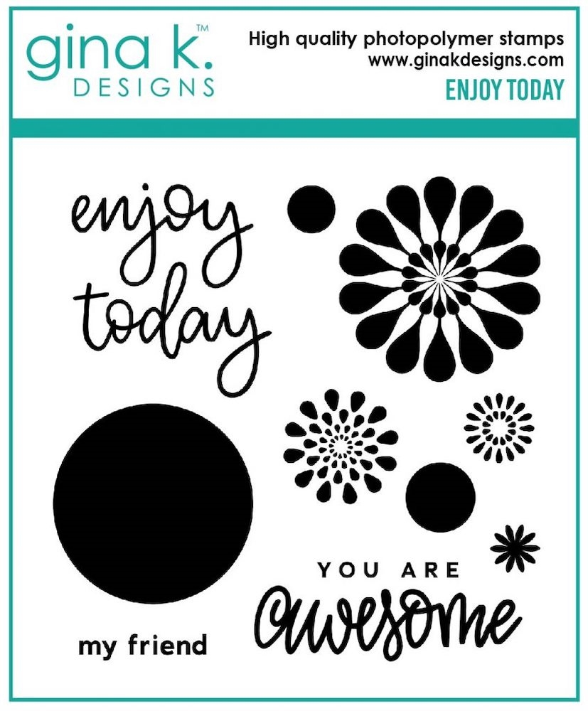 Gina K Designs ENJOY TODAY Clear Stamps 7054 zoom image
