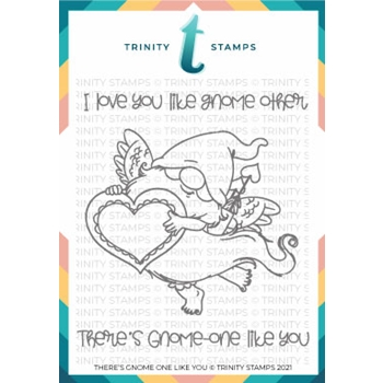 Trinity Stamps THERE'S GNOME ONE LIKE YOU Clear Stamp Set tps103
