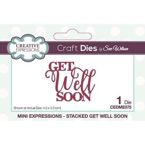 Creative Expressions STACKED GET WELL SOON Sue Wilson Mini Expressions Die cedme075 Preview Image