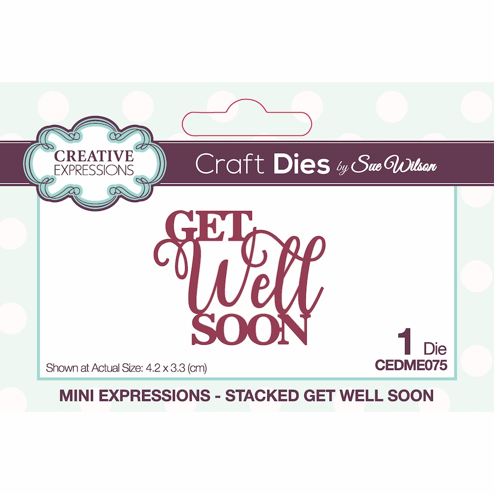 Creative Expressions STACKED GET WELL SOON Sue Wilson Mini Expressions Die cedme075 zoom image