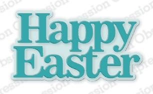 Impression Obsession HAPPY EASTER Dies DIE1092 Preview Image