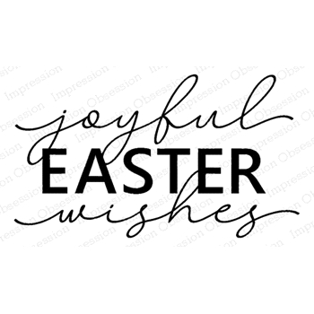 Impression Obsession Cling Stamps JOYFUL EASTER WISHES D5759