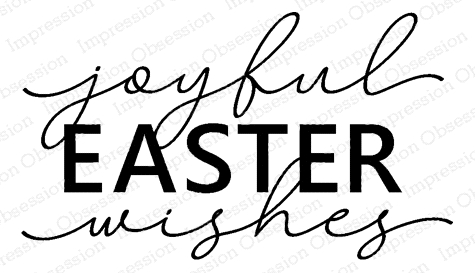 Impression Obsession Cling Stamps JOYFUL EASTER WISHES D5759 zoom image