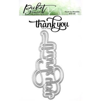 Picket Fence Studios THANK YOU Word Die pfsd169