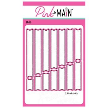 Pink and Main LARGE SENTIMENT STRIP Dies PNM327