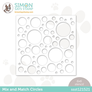 RESERVE Simon Says Stamp Stencil MIX AND MATCH CIRCLES ssst121521 Hello Beautiful