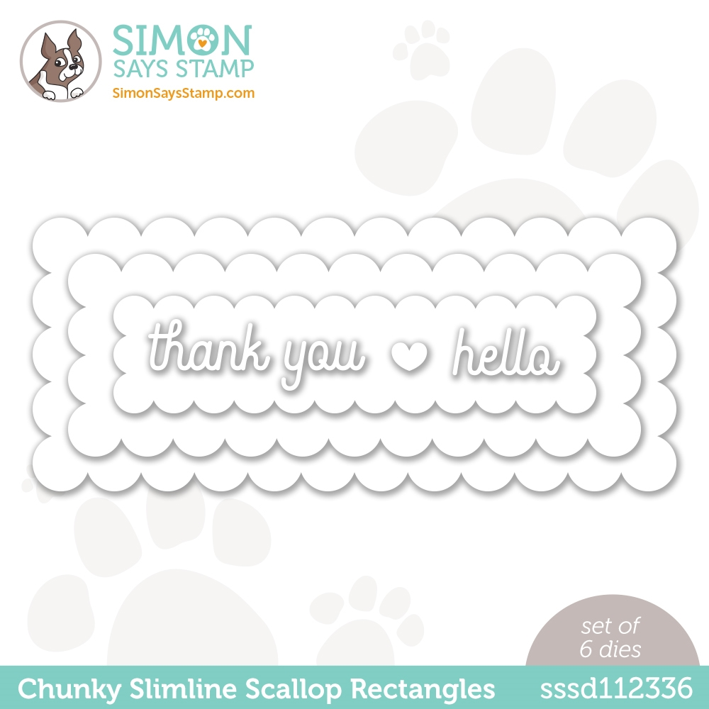 Simon Says Stamp CHUNKY SLIMLINE SCALLOPED RECTANGLES Wafer Dies sssd112336 Hello Beautiful zoom image