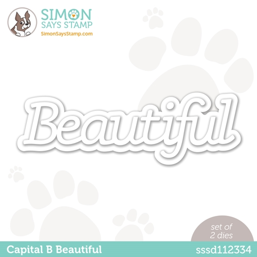 Simon Says Stamp CAPITAL B BEAUTIFUL Wafer Dies sssd112334 Hello Beautiful Preview Image