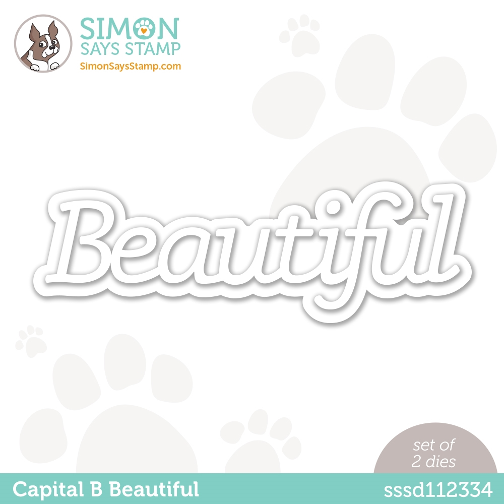 Simon Says Stamp CAPITAL B BEAUTIFUL Wafer Dies sssd112334 Hello Beautiful zoom image