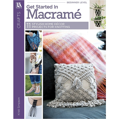 Leisure Arts GET STARTED IN MACRAME Book la69702 Preview Image