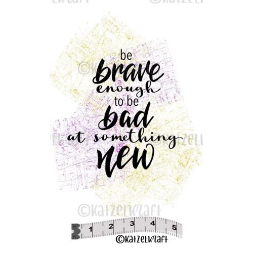 Katzelkraft BE BRAVE Red Rubber Unmounted Stamp MINI150 Preview Image