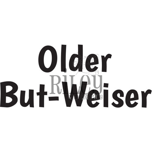 Riley And Company Funny Bones OLDER BUT WEISER Cling Rubber Stamp RWD 900 Preview Image
