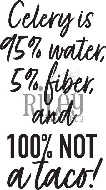 Riley And Company Funny Bones 100 PERCENT NOT A TACO Cling Rubber Stamp RWD 904 zoom image