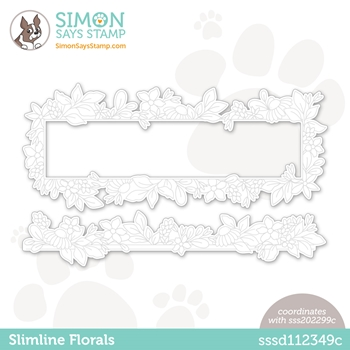 Simon Says Stamp SLIMLINE FLORALS Wafer Dies sssd112349c All The Feels