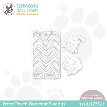 Simon Says Stamp FRONT PORCH DOORMAT SAYINGS Wafer Dies sssd112361c All The Feels