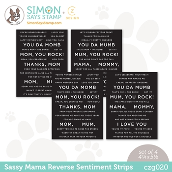 CZ Design Sentiment Strips REVERSE SASSY MAMA czg020 All The Feels