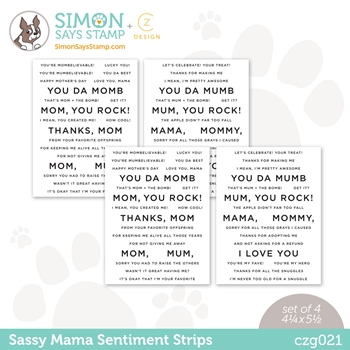 CZ Design Sentiment Strips SASSY MAMA czg021 All The Feels