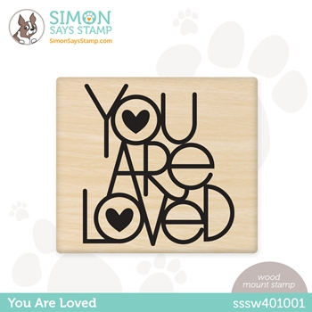 Simon Says Wood Stamp YOU ARE LOVED sssw401001 All The Feels