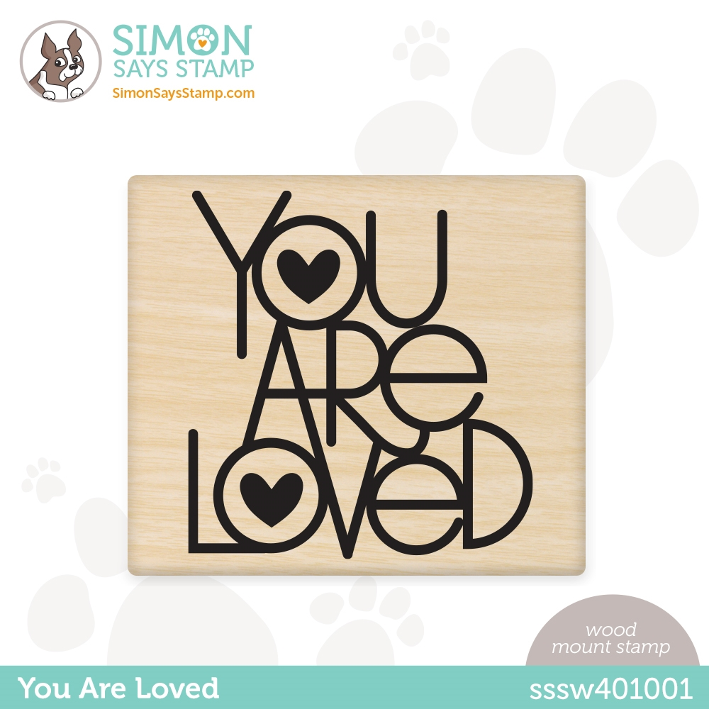 Simon Says Wood Stamp YOU ARE LOVED sssw401001 All The Feels zoom image