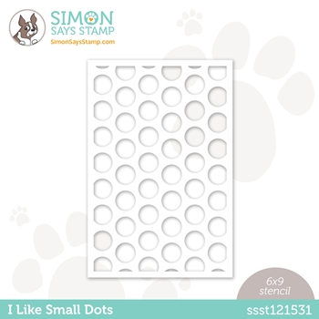 Simon Says Stamp Stencil I LIKE SMALL DOTS ssst121531 All The Feels