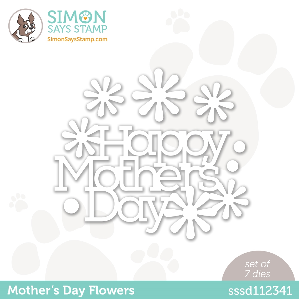 Simon Says Stamp MOTHER'S DAY FLOWERS Wafer Dies sssd112341 All The Feels zoom image