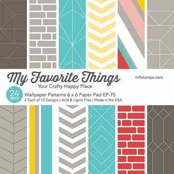 My Favorite Things WALLPAPER PATTERNS 6x6 Inch Paper Pad ep-75
