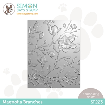 Simon Says Stamp Embossing Folder MAGNOLIA BRANCHES sf223 Born To Sparkle