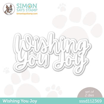 Simon Says Stamp WISHING YOU JOY Wafer Dies sssd112369 Born to Sparkle