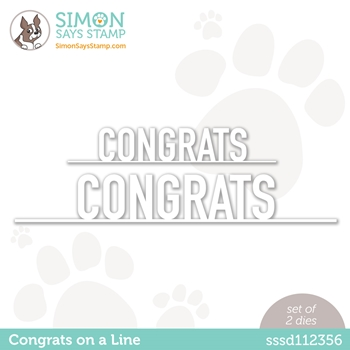 Simon Says Stamp CONGRATS ON A LINE Wafer Dies sssd112356 Born to Sparkle