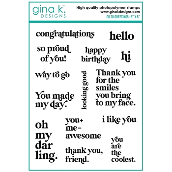 Gina K Designs GO-TO GREETINGS Clear Stamps el18