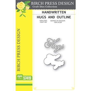 Birch Press Design HANDWRITTEN HUGS AND OUTLINE Dies 57419