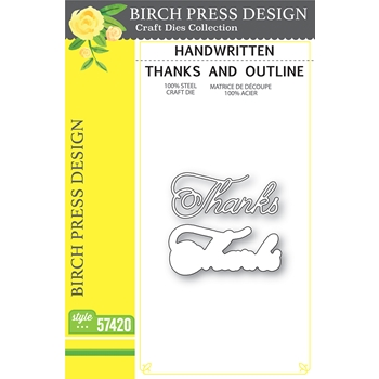 Birch Press Design HANDWRITTEN THANKS AND OUTLINE Dies 57420