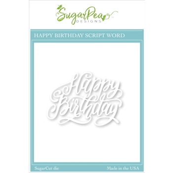 SugarPea Designs HAPPY BIRTHDAY SCRIPT SugarCuts Dies spd00514