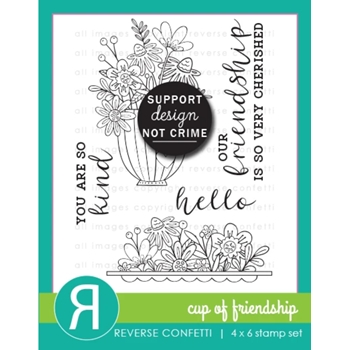 Reverse Confetti CUP OF FRIENDSHIP Clear Stamps