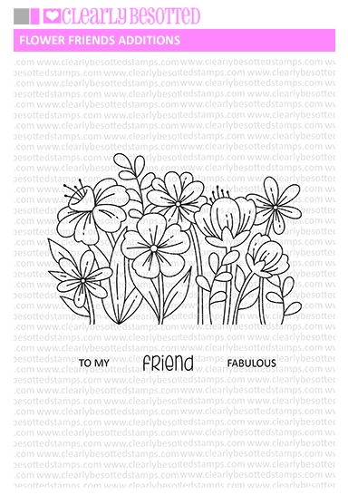 Clearly Besotted FLOWER FRIENDS ADDITIONS Clear Stamps zoom image