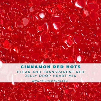 Trinity Stamps CINNAMON RED HOTS JELLY DROP HEARTS Embellishment Box 102945