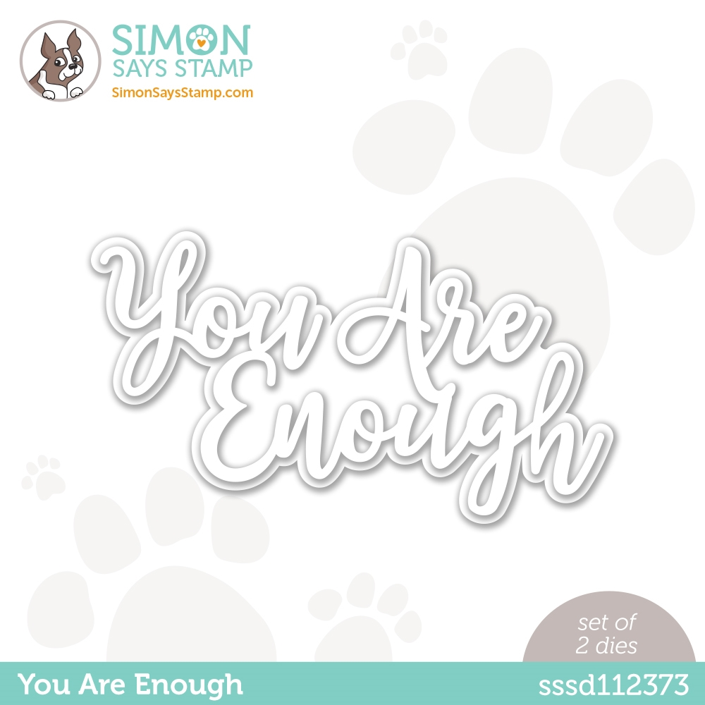 Simon Says Stamp YOU ARE ENOUGH Wafer Dies sssd112373 Rainbows zoom image