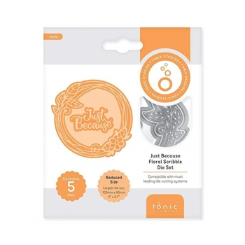 Tonic JUST BECAUSE FLORAL SCRIBBLE FRAME Die Set 3828e